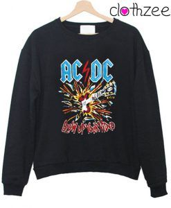 AC DC Blow Up Your Video Sweatshirt