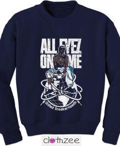 All Eyes On Me Sweatshirt
