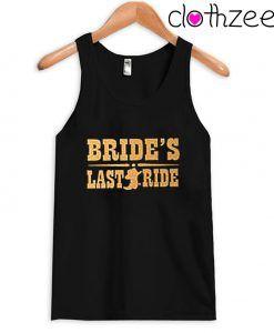 Brides last ride Tank Top