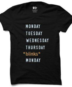 Weekend Blinks T Shirt