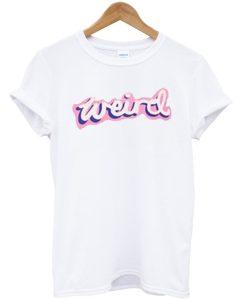 Weird Light Pink T-Shirt