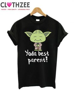 Yoda Best Parent T-Shirt