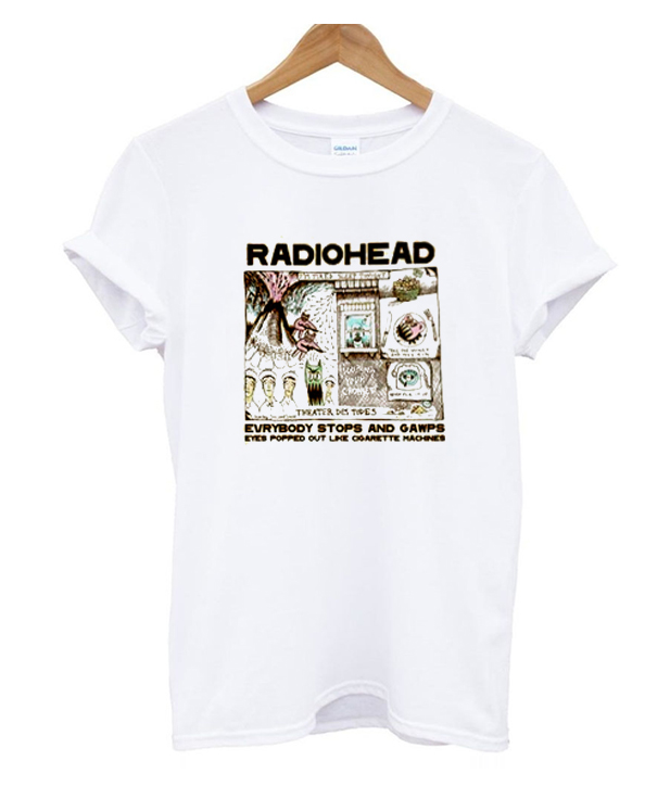 7b7e8b5e radiohead everybody stops and gawps t shirt - clothzee