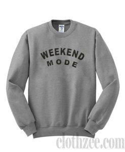 Weekend Mode Sweatshirt