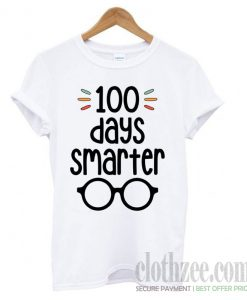 100 Days Smarter- 100 Days of School Trending T shirt