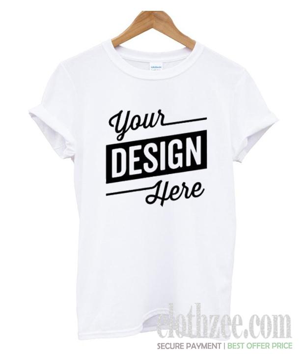 78819875c Your Custom Design Trending T-Shirt