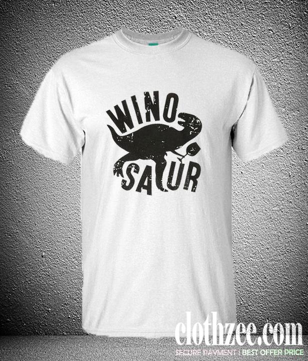 WinoSaur Trending T Shirt
