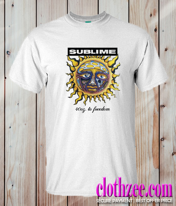 Sublime 40 Oz To Freedom Trending T Shirt